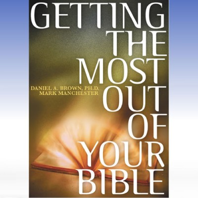 Getting the Most Out of Your Bible
