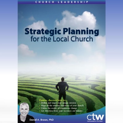 Strategic Planning for the Local Church MP3 and Video Series
