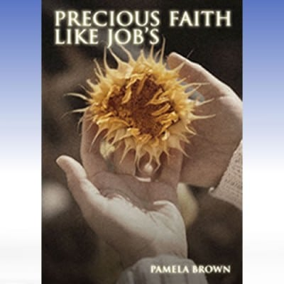 Precious Faith Like Job's MP3 and Video Series